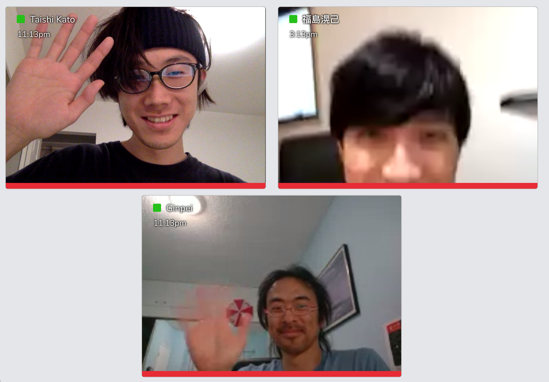 I had a late-night video chat with them. It was fun